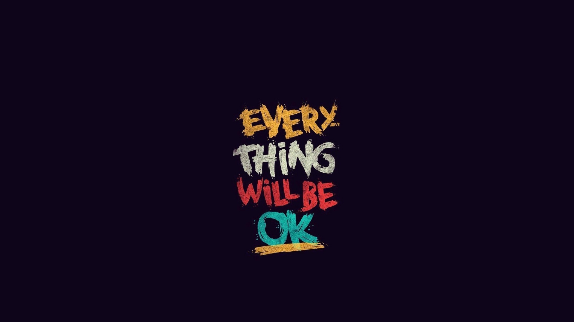 1920x1080 Everything Will Be Ok 1080p Laptop Full Hd Wallpaper Hd Inspirational Quotes 4k Wallpapers Images Photos And Background