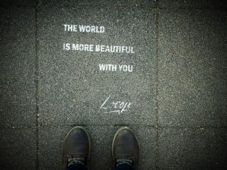 The World Is More Beautiful With You wallpaper