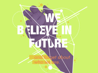 We Believe in Future wallpaper