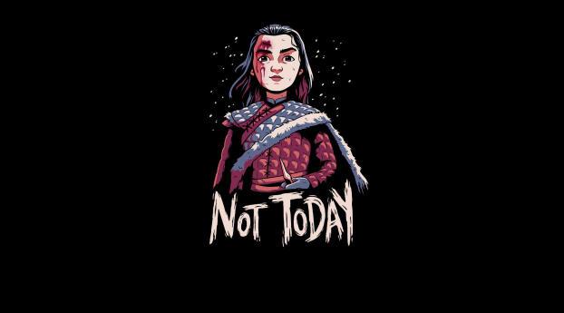 Not Today GoT Wallpaper