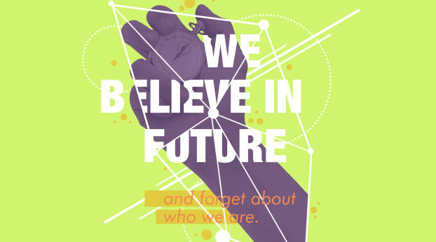 We Believe in Future Wallpaper 1400x900 Resolution